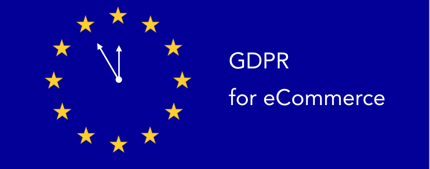Top tips to prepare your e-commerce business for GDPR